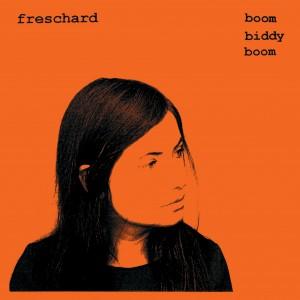 Freschard - Boom Biddy Boom